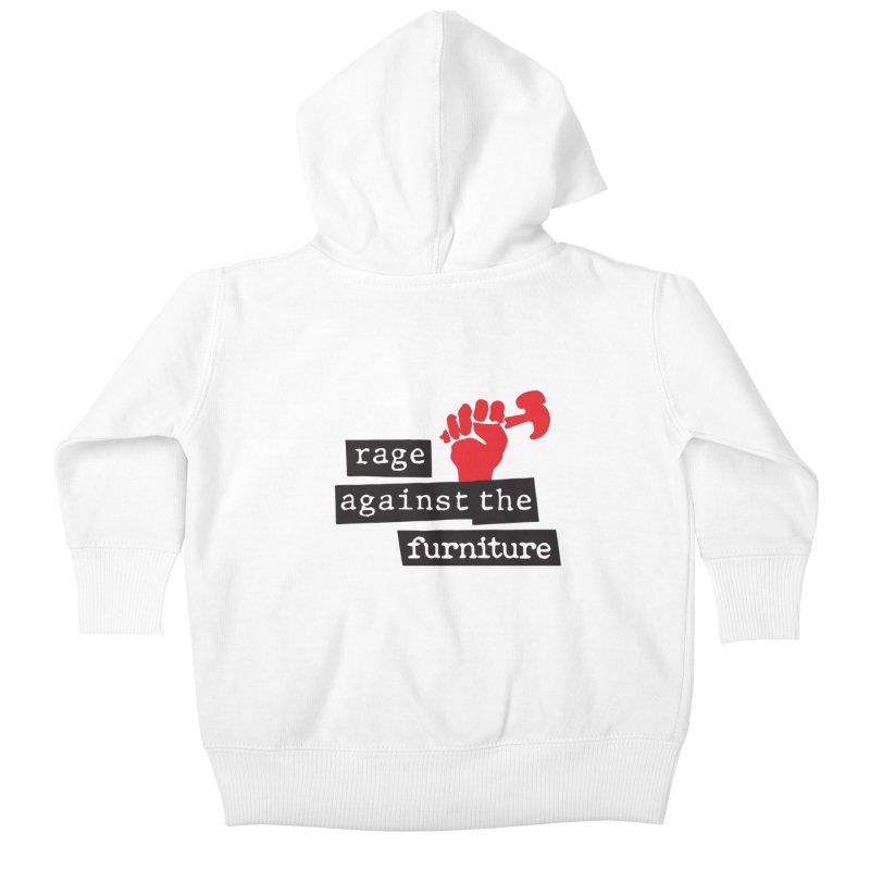 rage against the furniture Kids Baby Zip-Up Hoody by Happy Thursdays - A Onesie Project by Ceylan S. Ek