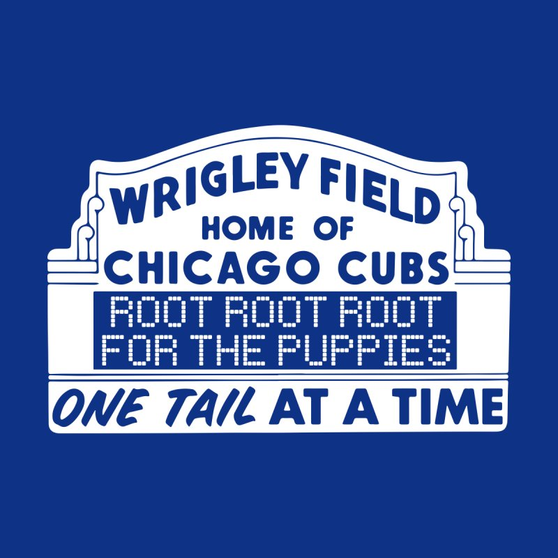 Root for the puppies | Cubs Women's T-Shirt by One Tail At A Time
