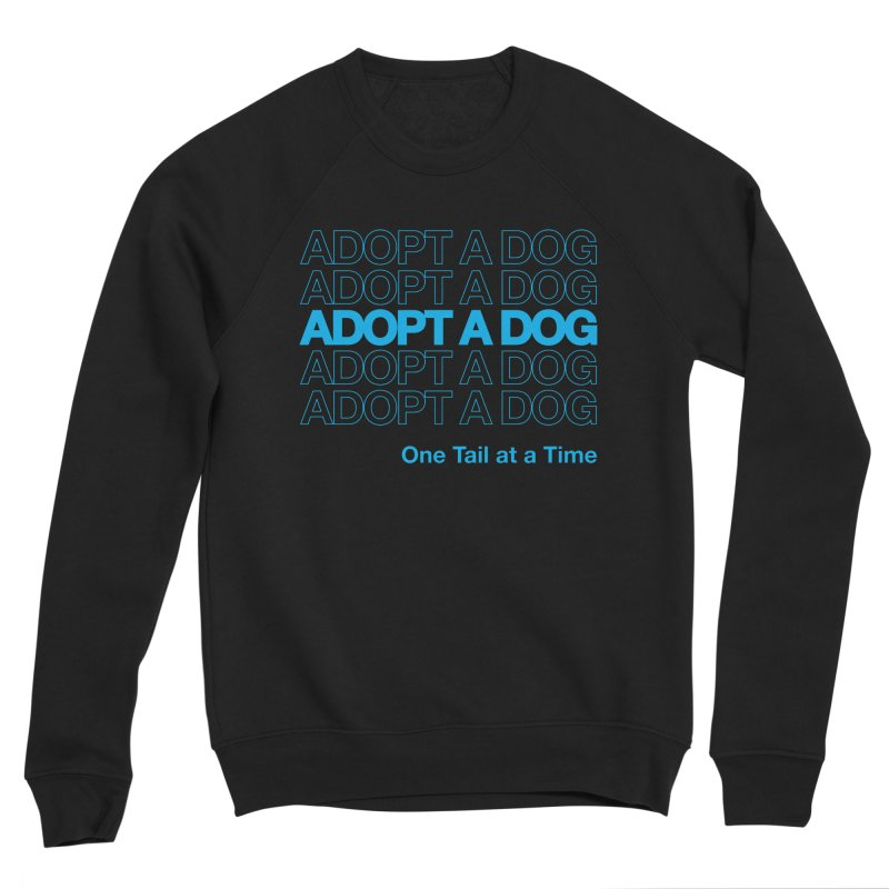 Thank you | Adopt a Dog Men's Sweatshirt by One Tail At A Time
