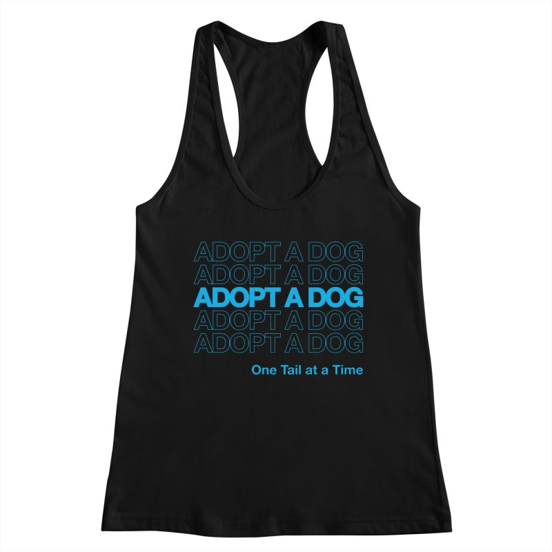 Thank you   Adopt a Dog Women's Tank by One Tail At A Time