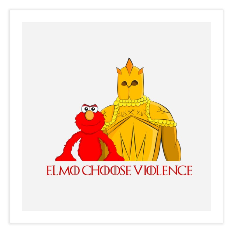 Elmo Choose Violence v2 Home Fine Art Print by oneweirddude's Artist Shop