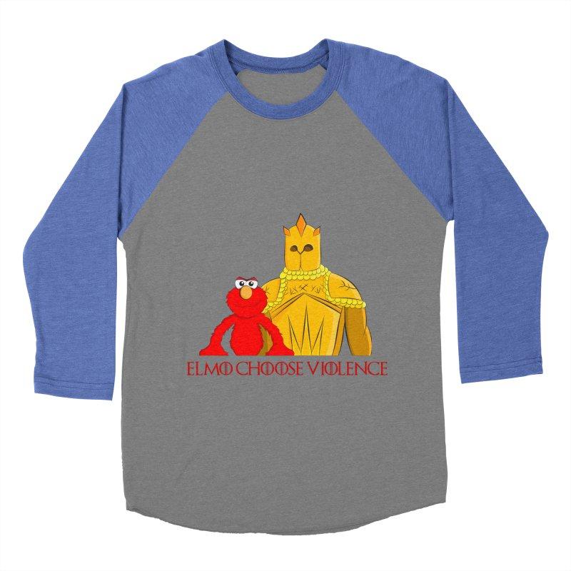 Elmo Choose Violence v2 Men's Baseball Triblend T-Shirt by oneweirddude's Artist Shop