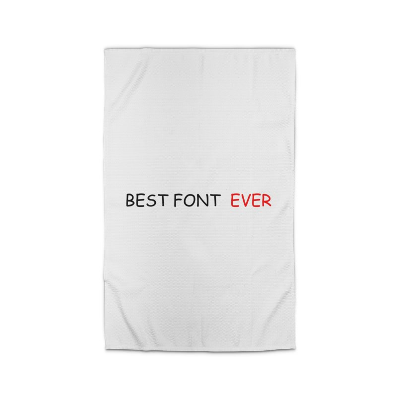 Best. Font. EVER. Home Rug by oneweirddude's Artist Shop