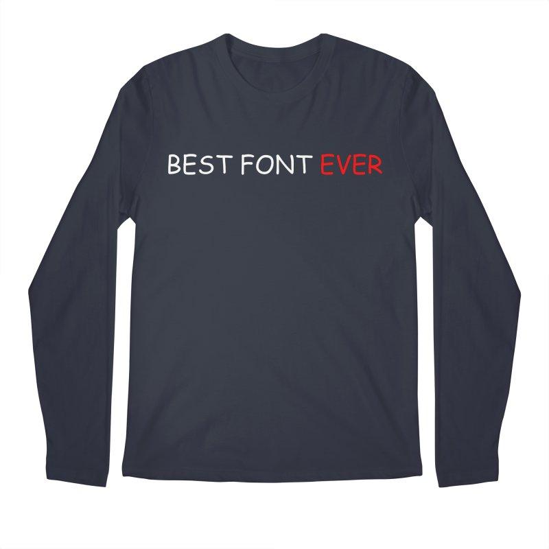 Best. Font. Ever.   by oneweirddude's Artist Shop