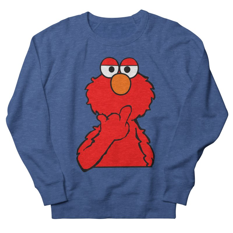 Elmo is Out of Fucks to Give Women's Sweatshirt by oneweirddude's Artist Shop