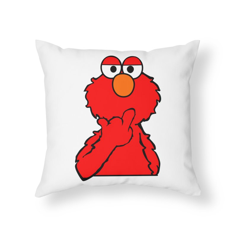 Elmo is Out of Fucks to Give Home Throw Pillow by oneweirddude's Artist Shop