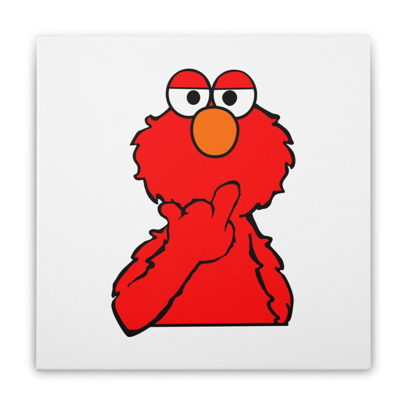 Elmo is Out of Fucks to Give Home Stretched Canvas by oneweirddude's Artist Shop