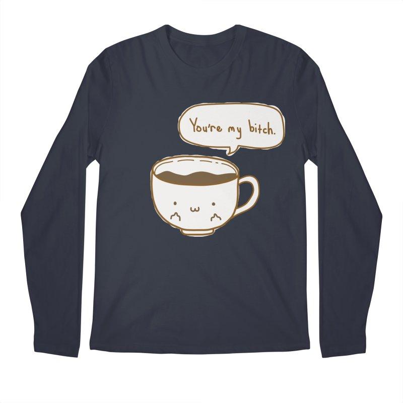 Coffee's Bitch Men's Regular Longsleeve T-Shirt by oneweirddude's Artist Shop