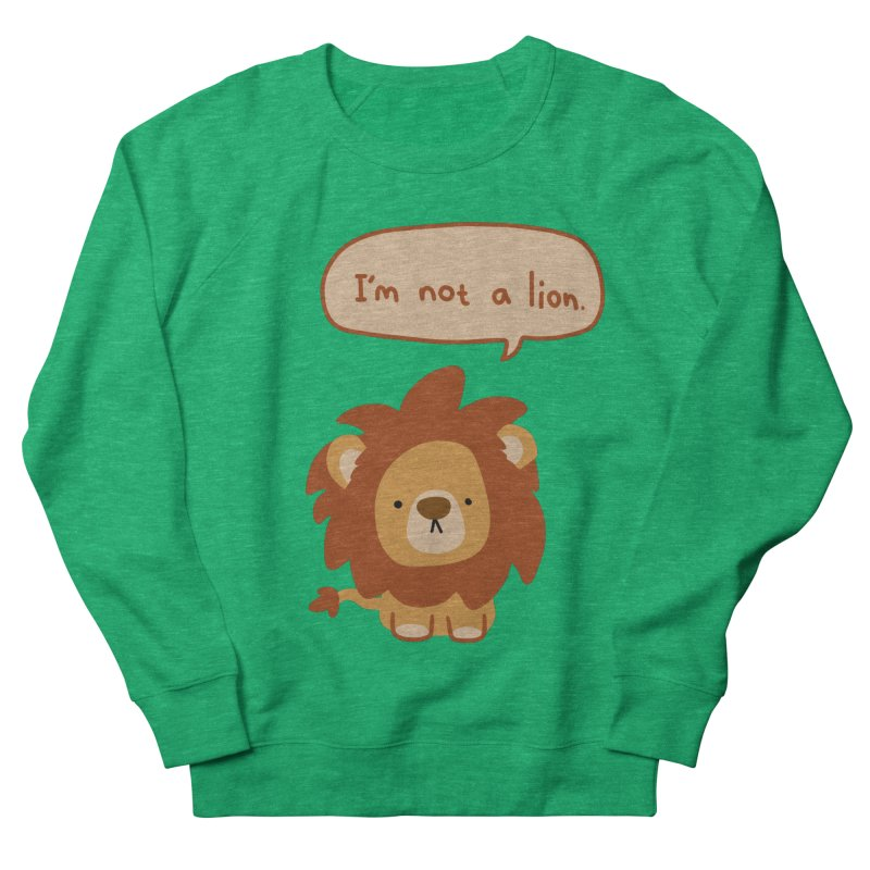 Lyin' Lion Women's Sweatshirt by oneweirddude's Artist Shop