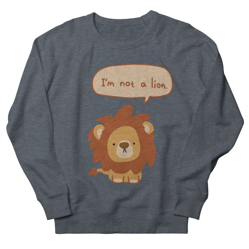 Lyin' Lion Women's French Terry Sweatshirt by oneweirddude's Artist Shop