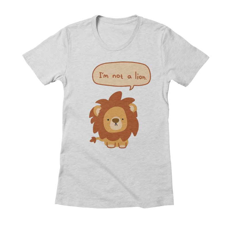 Lyin' Lion Women's Fitted T-Shirt by oneweirddude's Artist Shop