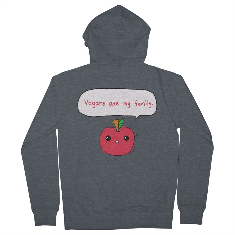 Vegans Ate My Family Women's Zip-Up Hoody by oneweirddude's Artist Shop