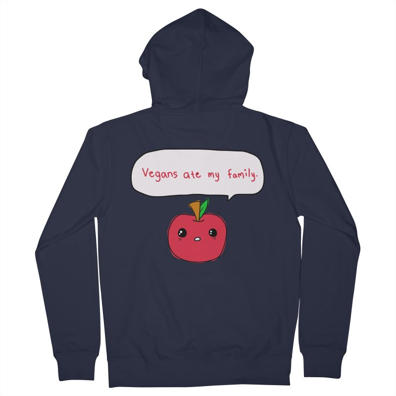 Vegans Ate My Family Women's French Terry Zip-Up Hoody by oneweirddude's Artist Shop