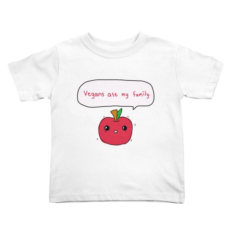 Vegans Ate My Family Kids Toddler T-Shirt by oneweirddude's Artist Shop