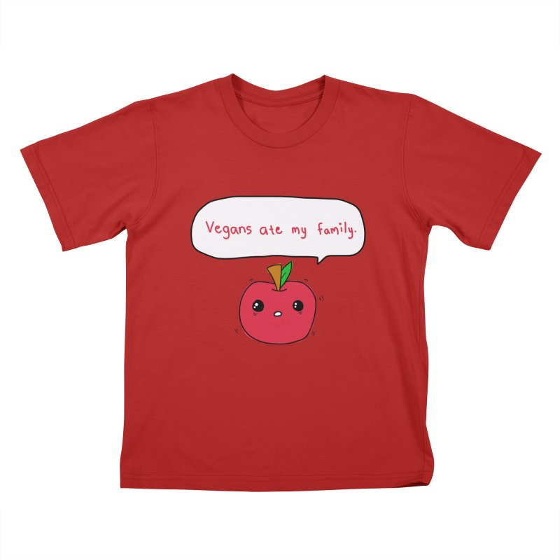 Vegans Ate My Family Kids T-shirt by oneweirddude's Artist Shop
