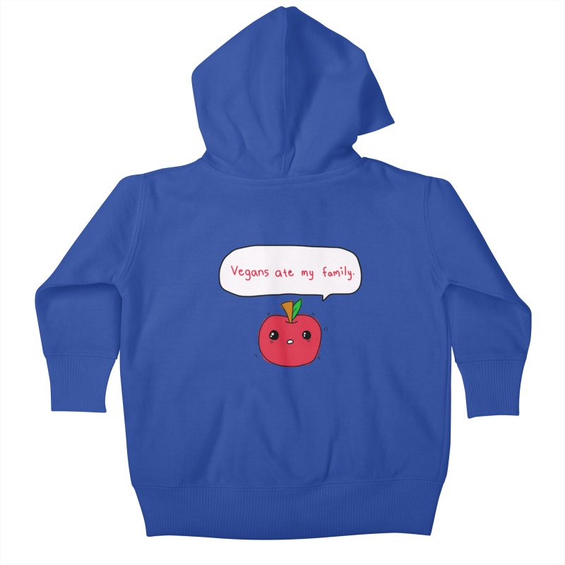 Vegans Ate My Family Kids Baby Zip-Up Hoody by oneweirddude's Artist Shop