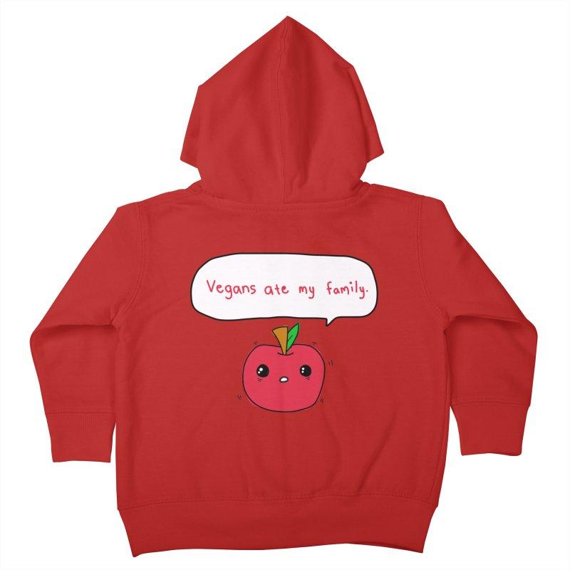 Vegans Ate My Family Kids Toddler Zip-Up Hoody by oneweirddude's Artist Shop