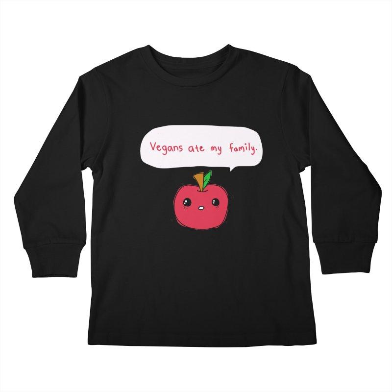 Vegans Ate My Family Kids Longsleeve T-Shirt by oneweirddude's Artist Shop
