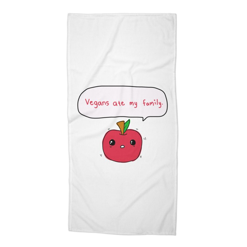 Vegans Ate My Family Accessories Beach Towel by oneweirddude's Artist Shop