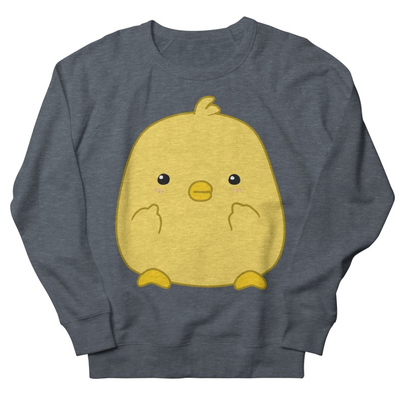 Cute Chick Has Had Enough Women's French Terry Sweatshirt by oneweirddude's Artist Shop