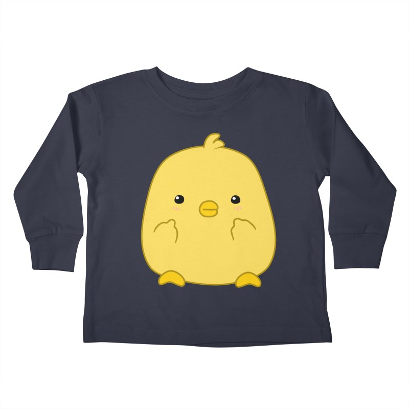 Cute Chick Has Had Enough Kids Toddler Longsleeve T-Shirt by oneweirddude's Artist Shop