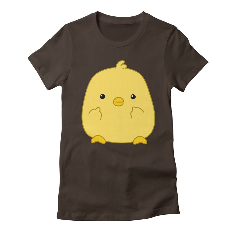 Cute Chick Has Had Enough Women's Fitted T-Shirt by oneweirddude's Artist Shop