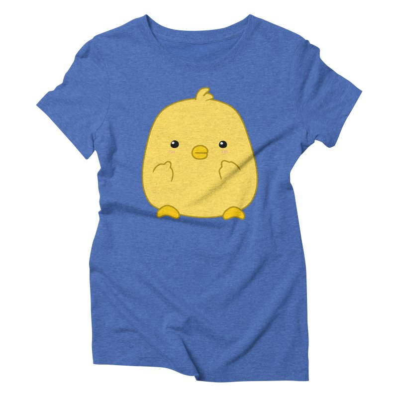 Cute Chick Has Had Enough Women's Triblend T-Shirt by oneweirddude's Artist Shop