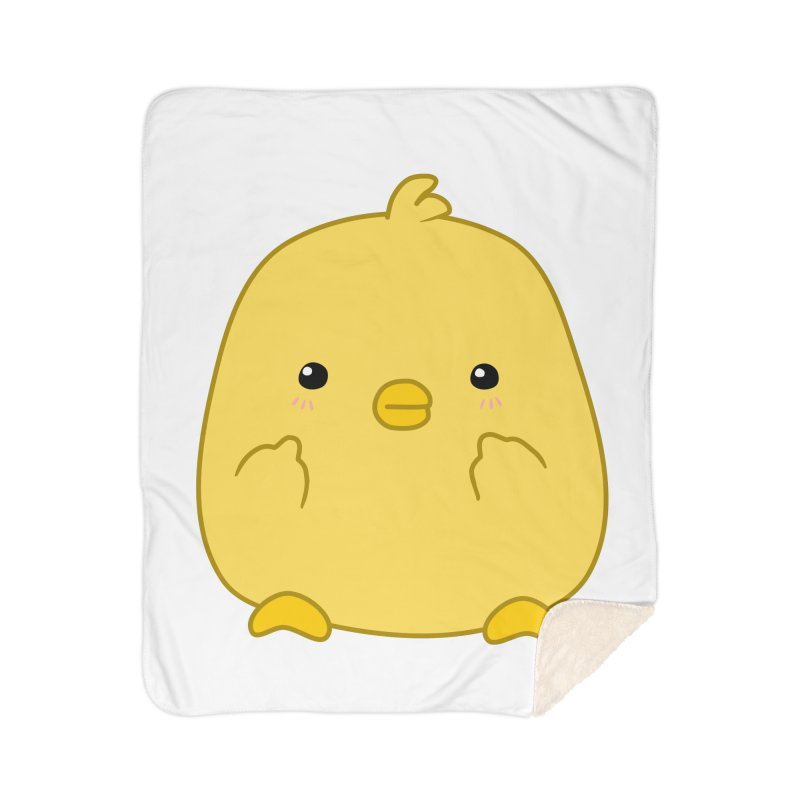 Cute Chick Has Had Enough Home Sherpa Blanket Blanket by oneweirddude's Artist Shop