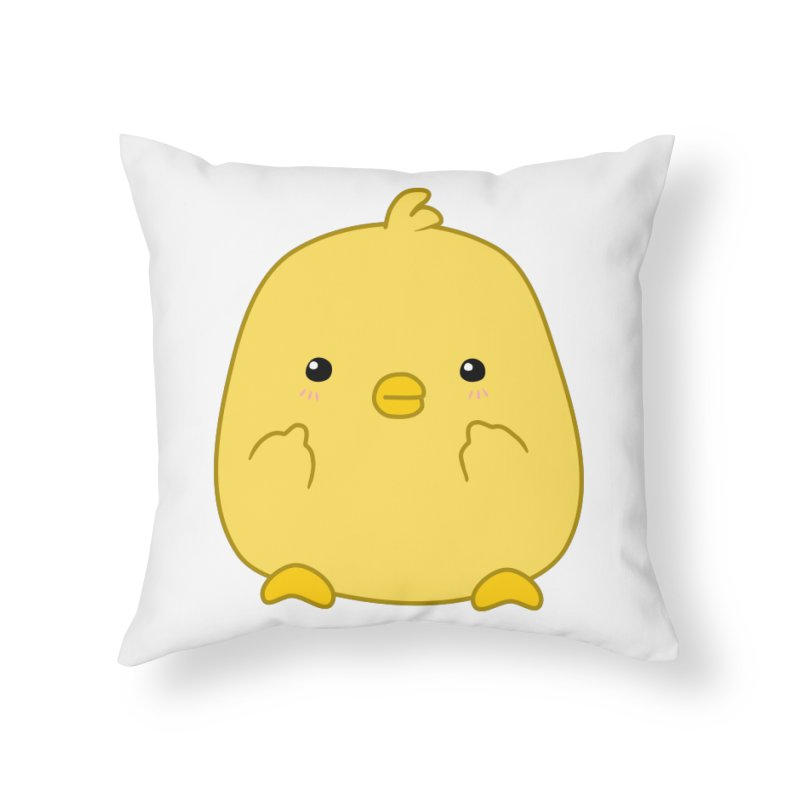 Cute Chick Has Had Enough Home Throw Pillow by oneweirddude's Artist Shop