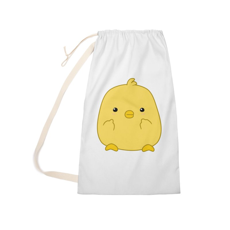 Cute Chick Has Had Enough Accessories Laundry Bag Bag by oneweirddude's Artist Shop