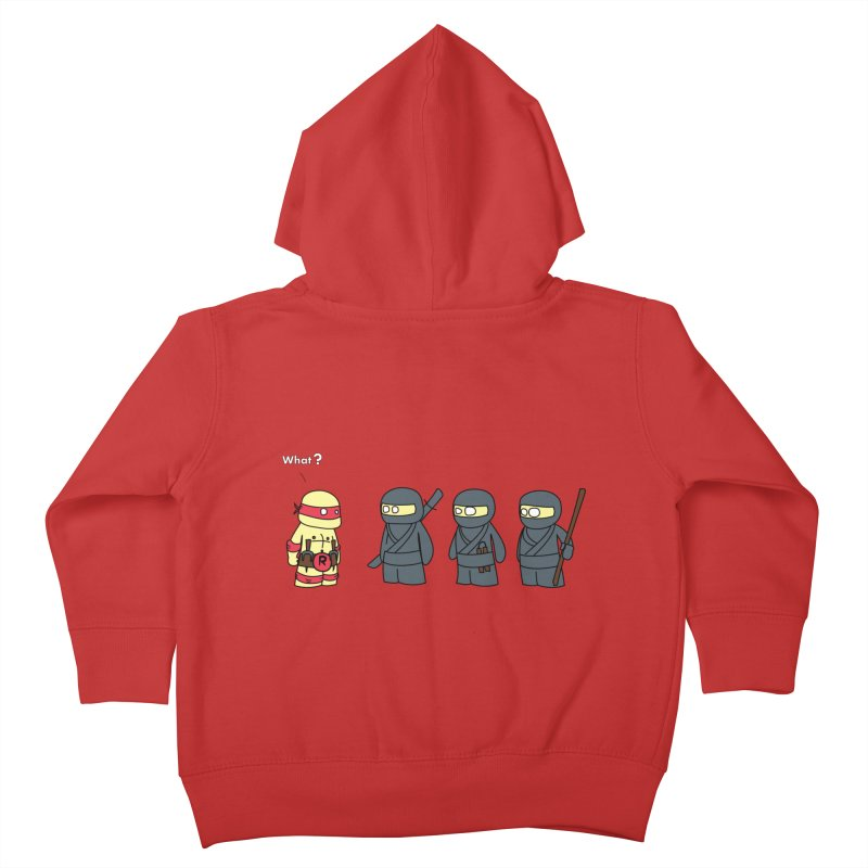 Not Proper Ninja Attire Kids Toddler Zip-Up Hoody by oneweirddude's Artist Shop