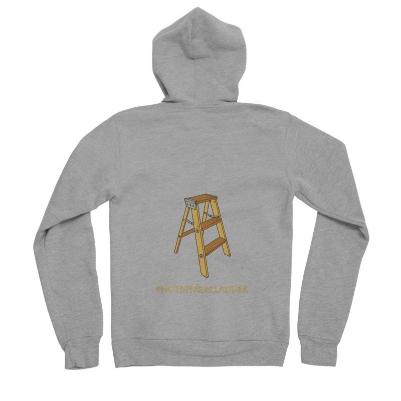 Not My Real Ladder Men's Sponge Fleece Zip-Up Hoody by oneweirddude's Artist Shop