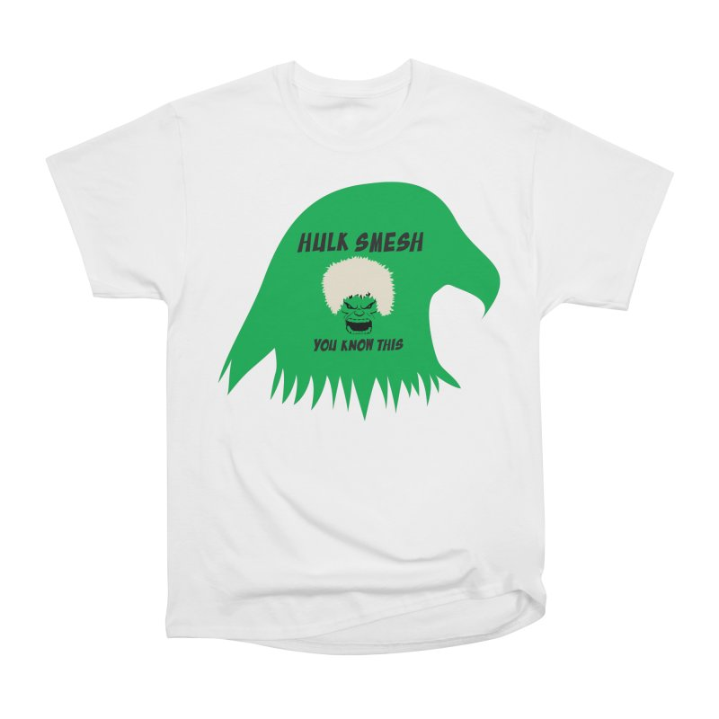 I Smesh, You Know This Women's T-Shirt by oneweirddude's Artist Shop