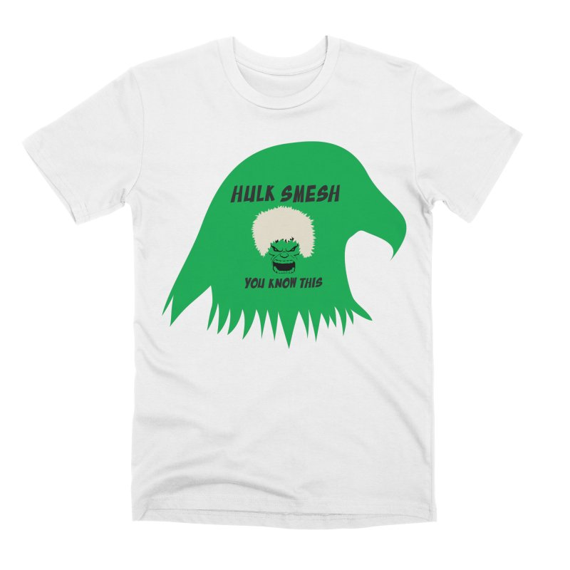 I Smesh, You Know This Men's Premium T-Shirt by oneweirddude's Artist Shop