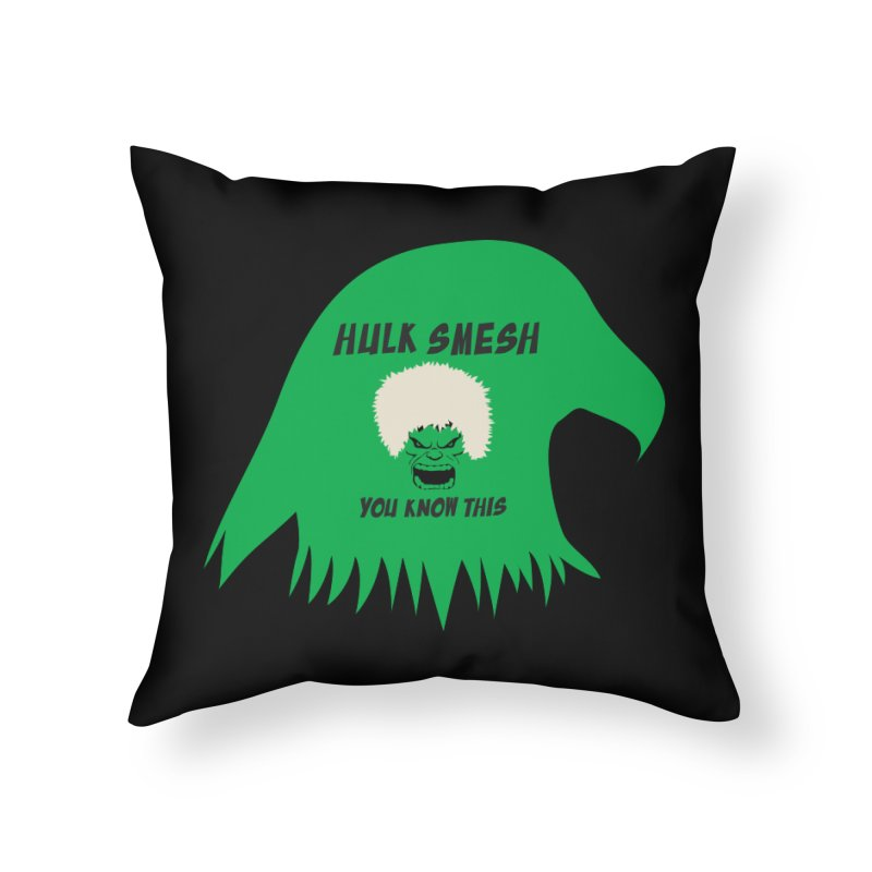 I Smesh, You Know This Home Throw Pillow by oneweirddude's Artist Shop