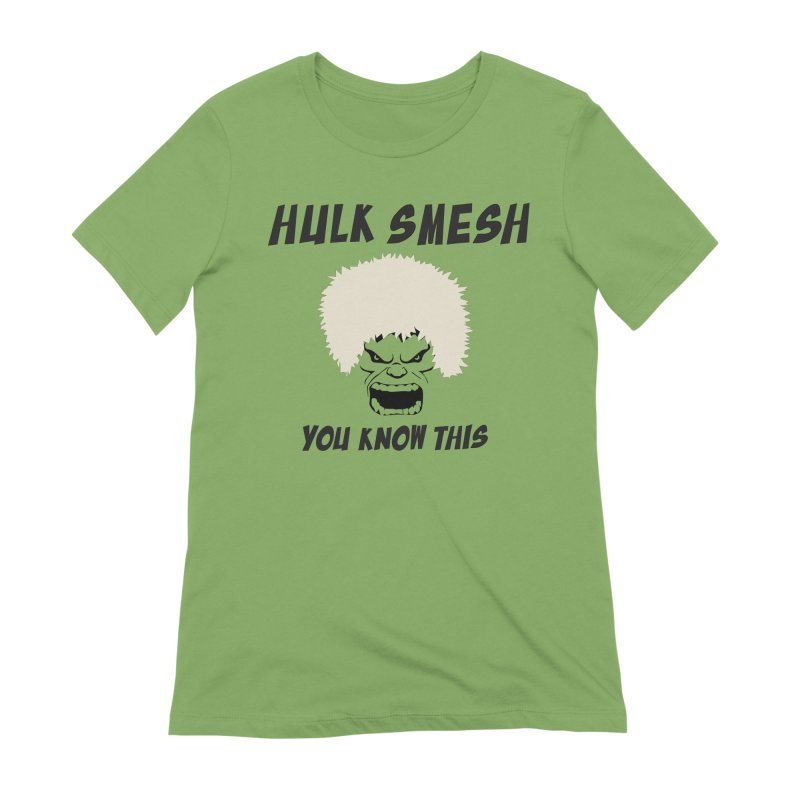 He Will Smesh You Women's Extra Soft T-Shirt by oneweirddude's Artist Shop