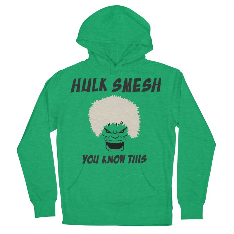 He Will Smesh You Men's French Terry Pullover Hoody by oneweirddude's Artist Shop