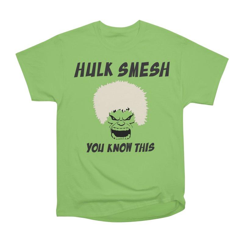 He Will Smesh You Women's Heavyweight Unisex T-Shirt by oneweirddude's Artist Shop