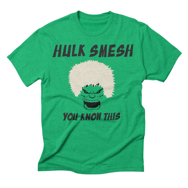 He Will Smesh You Men's Triblend T-Shirt by oneweirddude's Artist Shop