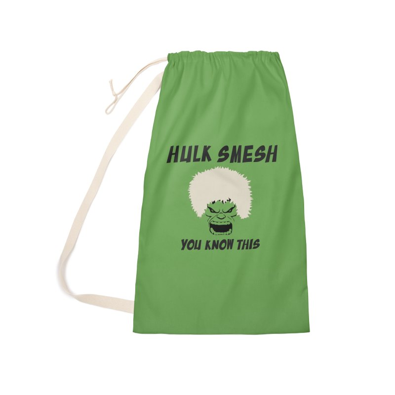 He Will Smesh You Accessories Laundry Bag Bag by oneweirddude's Artist Shop