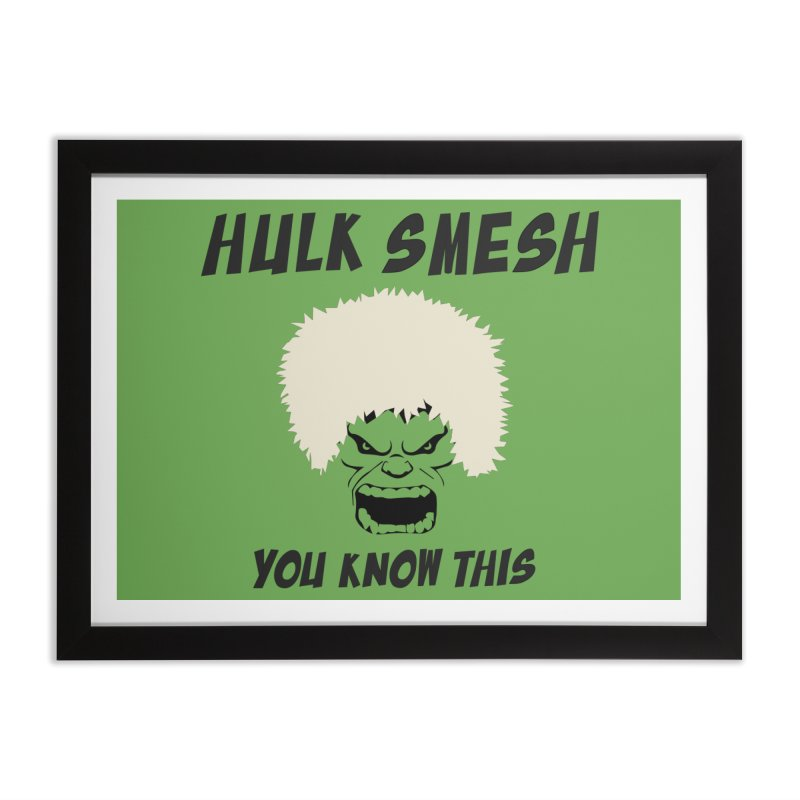 He Will Smesh You Home Framed Fine Art Print by oneweirddude's Artist Shop