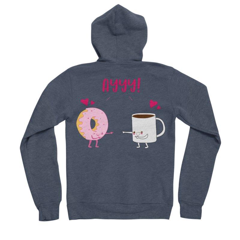 Coffee and Donut Ayyy! Women's Sponge Fleece Zip-Up Hoody by oneweirddude's Artist Shop
