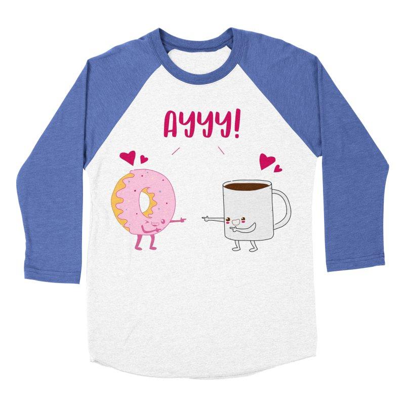 Coffee and Donut Ayyy! Women's Baseball Triblend Longsleeve T-Shirt by oneweirddude's Artist Shop