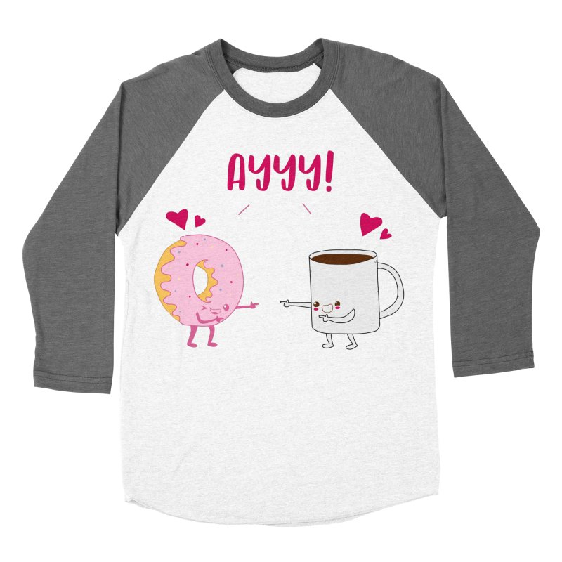Coffee and Donut Ayyy! Men's Baseball Triblend Longsleeve T-Shirt by oneweirddude's Artist Shop