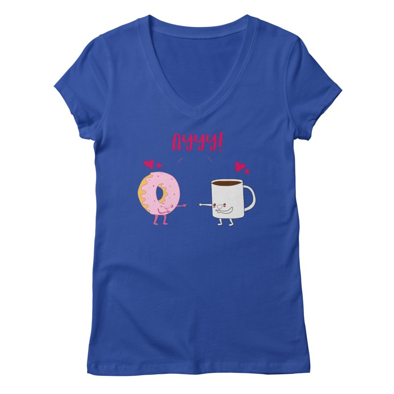 Coffee and Donut Ayyy! Women's Regular V-Neck by oneweirddude's Artist Shop