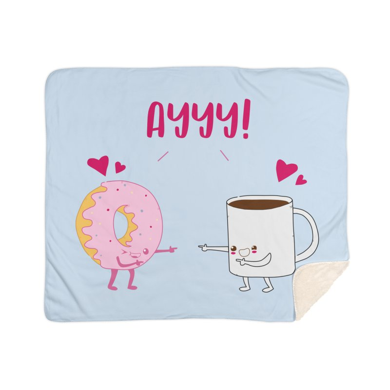 Coffee and Donut Ayyy! Home Sherpa Blanket Blanket by oneweirddude's Artist Shop