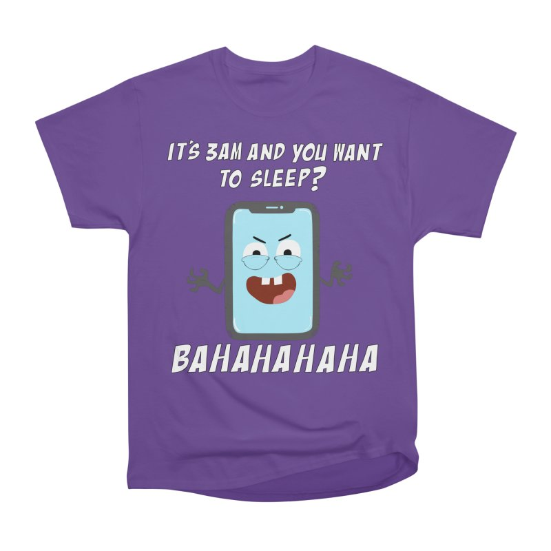 Mobile Phone Laughs at your Attempts to Sleep Men's Heavyweight T-Shirt by oneweirddude's Artist Shop