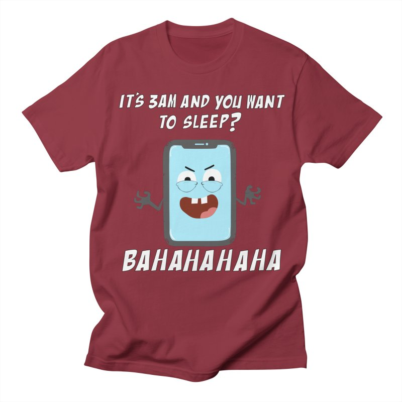 Mobile Phone Laughs at your Attempts to Sleep Men's Regular T-Shirt by oneweirddude's Artist Shop