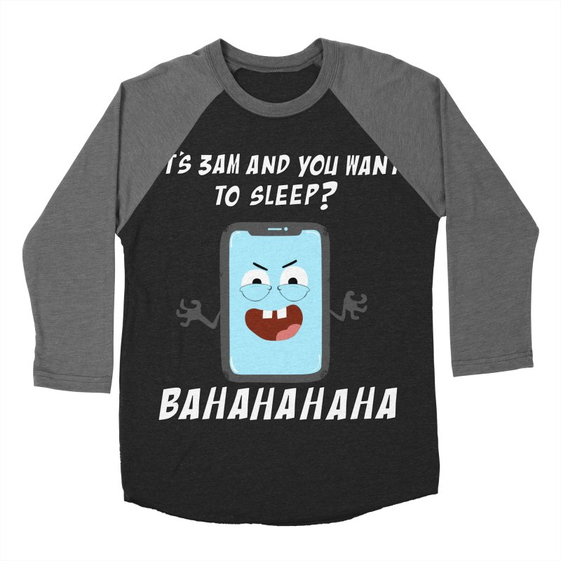 Mobile Phone Laughs at your Attempts to Sleep Men's Baseball Triblend Longsleeve T-Shirt by oneweirddude's Artist Shop