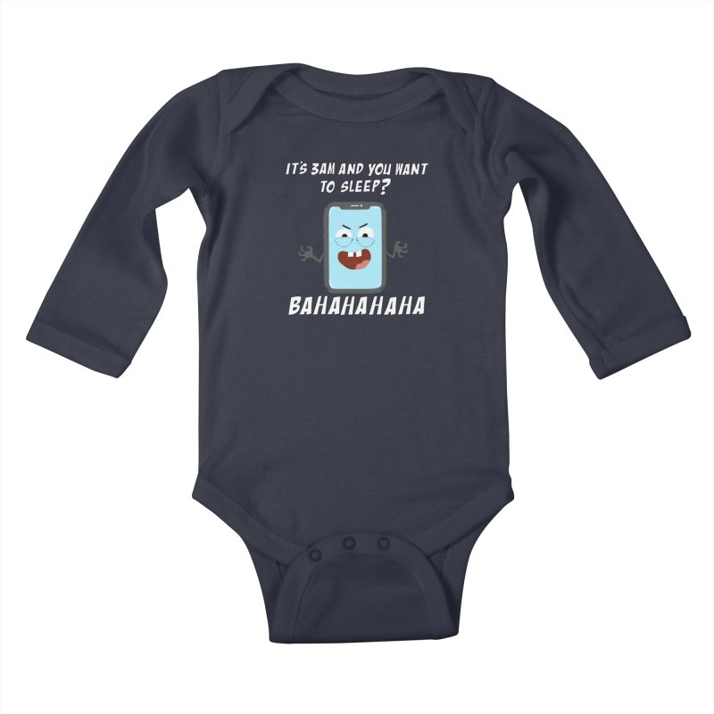 Mobile Phone Laughs at your Attempts to Sleep Kids Baby Longsleeve Bodysuit by oneweirddude's Artist Shop